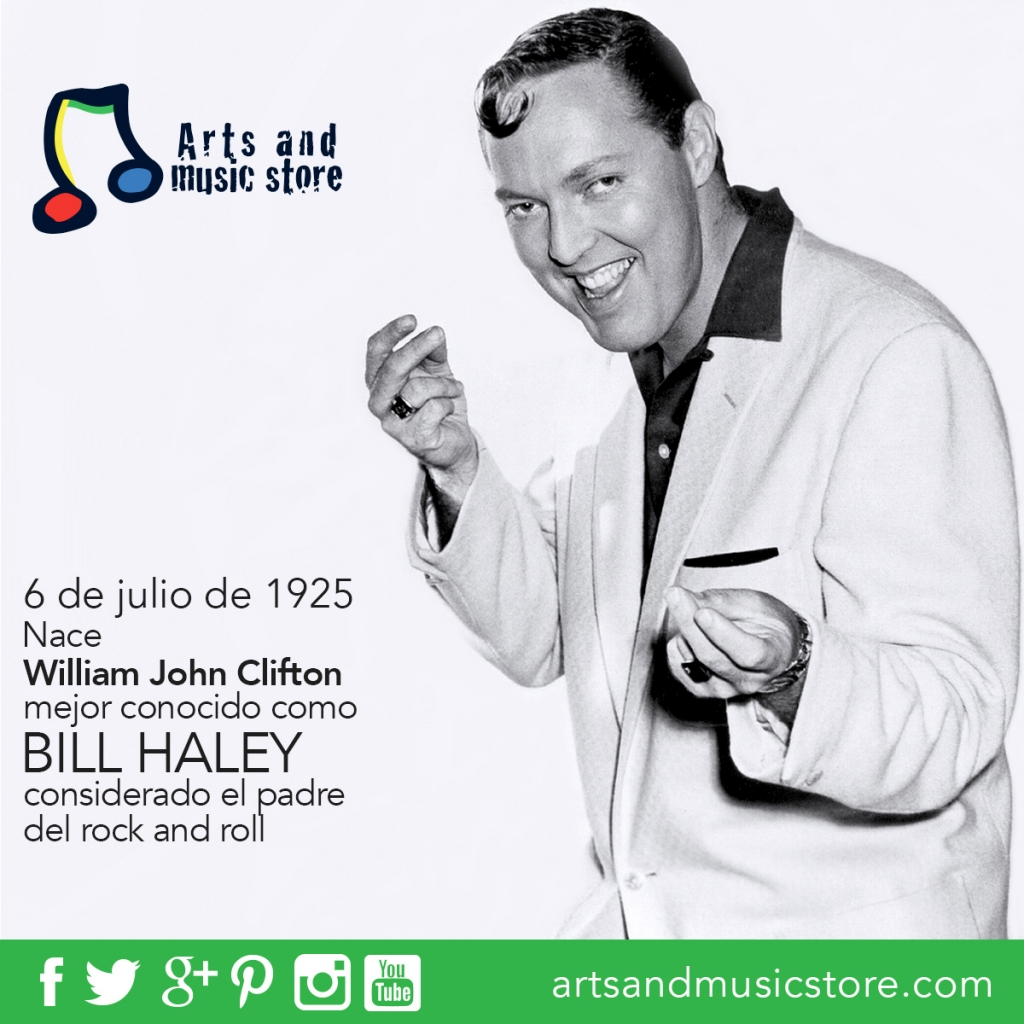 6 de julio de 1925 nace William John Clifton mejor conocido como Bill Haley, considerado el padre del Rock & Roll.