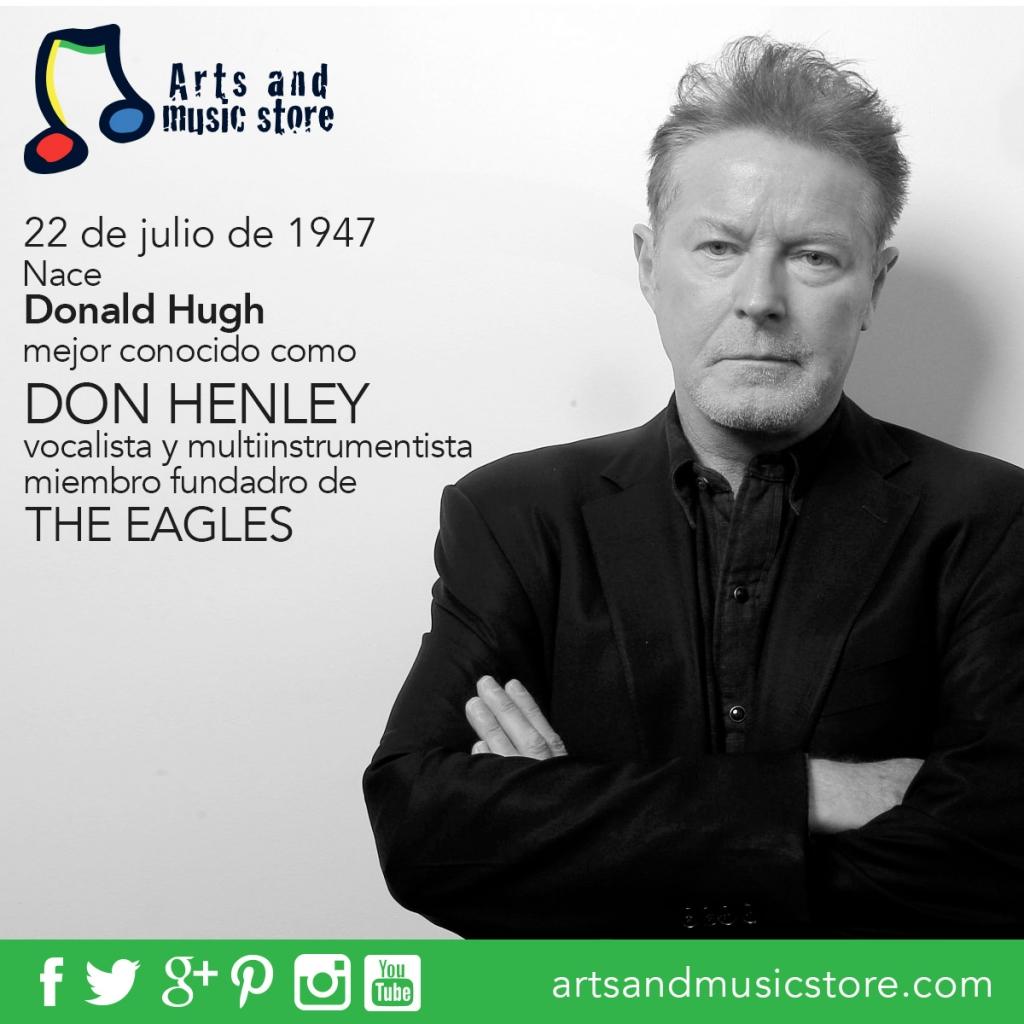 22 de julio de 1947 nace Don Henley