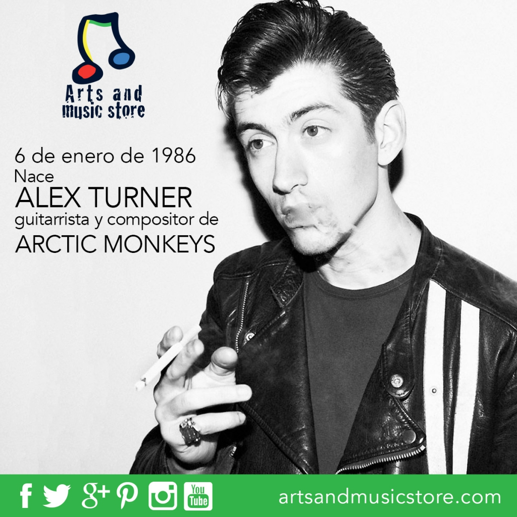 6 de enero de 1986 nace Alex Turner, guitarrista y compositor de Arctic Monkeys